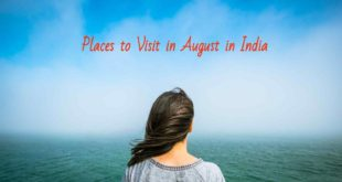 places to visit in august